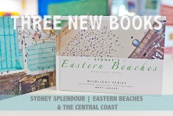 New Book - Central Coast, Sydney Splendour, Sydney's Eastern Beaches
