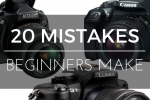 20 Key Beginner Photography Mistakes, Tips and Tricks
