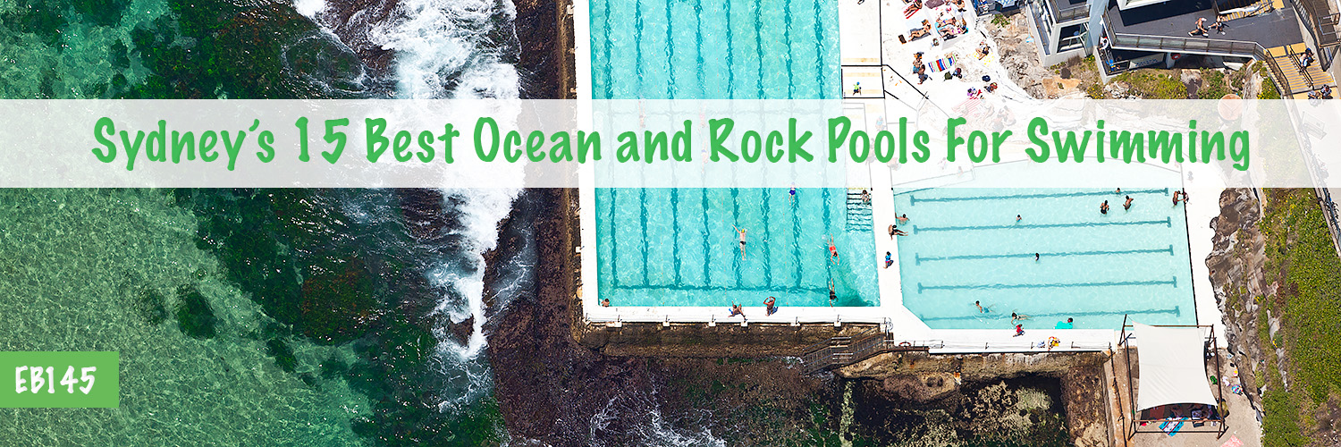 Top Sydney Ocean Rock Pools and Baths